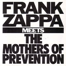220px-Frank_Zappa_Meets_the_Mothers_of_Prevention
